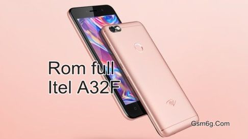 Share) Download rom full Itel A32F chip MTK - Gsm6g